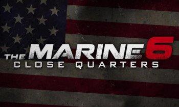 Морской Пехотинец - 6: Ближний Бой